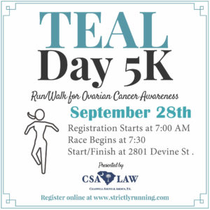 Teal Day 5K - Chappell Smith & Arden